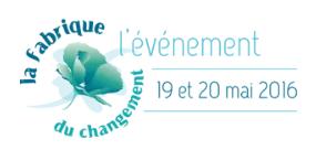 La Fabrique du changement à Grenoble le 19 mai